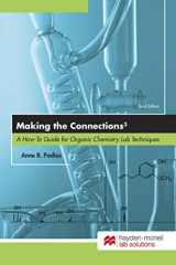 9780738074368-0738074365-Making the Connections 3: A How-To Guide for Organic Chemistry Lab Techniques, Third