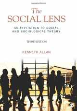 9781412992787-1412992788-The Social Lens: An Invitation to Social and Sociological Theory