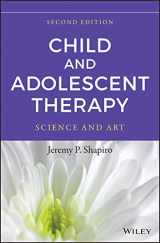 9781118722114-1118722116-Child and Adolescent Therapy: Science and Art