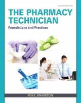 9780132897594-0132897598-Pharmacy Technician, The: Foundations and Practice