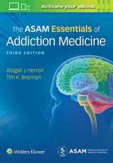 9781975107956-1975107950-The ASAM Essentials of Addiction Medicine