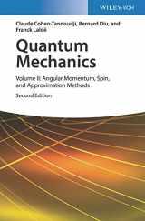 9783527345540-352734554X-Quantum Mechanics, Volume 2: Angular Momentum, Spin, and Approximation Methods