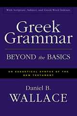 9780310218951-0310218950-Greek Grammar Beyond the Basics: An Exegetical Syntax of the New Testament with Scripture, Subject, and Greek Word Indexes