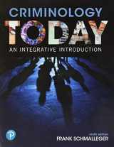 9780134749730-0134749731-Criminology Today: An Integrative Introduction (What's New in Criminal Justice)