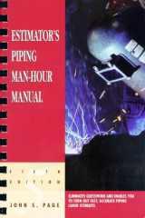 9780884152590-0884152596-Estimator's Piping Man-Hour Manual (Estimator's Man-Hour Library)