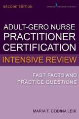 9780826134264-0826134262-Adult-Gerontology Nurse Practitioner Certification Intensive Review: Fast Facts and Practice Questions, Second Edition