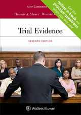 9781543810677-1543810675-Trial Evidence, Seventh Edition [Connected Coursebook] (Aspen Coursebook)