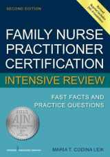 9780826134240-0826134246-Family Nurse Practitioner Certification Intensive Review: Fast Facts and Practice Questions