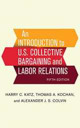 9781501713873-1501713876-An Introduction to U.S. Collective Bargaining and Labor Relations