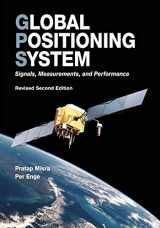 9780970954428-0970954425-Global Positioning System: Signals, Measurements, and Performance (Revised Second Edition)