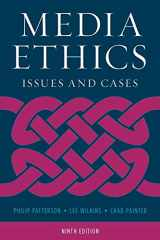 9781538112588-1538112582-Media Ethics: Issues and Cases