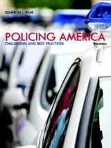 9780133495652-0133495655-Policing America: Challenges and Best Practices (Mycjlab)
