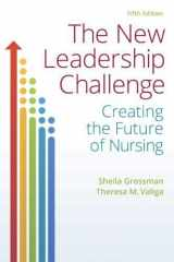 9780803657663-0803657668-The New Leadership Challenge: Creating the Future of Nursing
