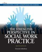 9780205011544-0205011543-Strengths Perspective in Social Work Practice, The (Advancing Core Competencies)