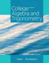9780321867513-0321867513-College Algebra and Trigonometry