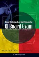 9781556429538-1556429533-Acing the Hepatology Questions on the GI Board Exam: The Ultimate Crunch-Time Resource