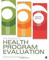 9781483376370-1483376370-The Practice of Health Program Evaluation