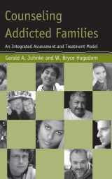 9780415951067-0415951062-Counseling Addicted Families: An Integrated Assessment and Treatment Model