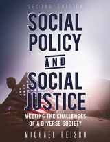9781516506040-1516506049-Social Policy and Social Justice: Meeting the Challenges of a Diverse Society