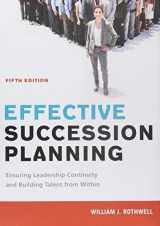 9780814449158-0814449158-Effective Succession Planning: Ensuring Leadership Continuity and Building Talent from Within
