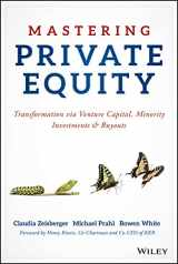 9781119327974-1119327970-Mastering Private Equity: Transformation via Venture Capital, Minority Investments and Buyouts