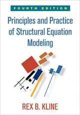 9781462523344-146252334X-Principles and Practice of Structural Equation Modeling, Fourth Edition (Methodology in the Social Sciences)