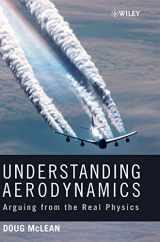 9781119967514-1119967511-Understanding Aerodynamics: Arguing from the Real Physics