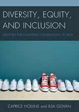 9781475814989-1475814984-Diversity, Equity, and Inclusion: Strategies for Facilitating Conversations on Race