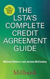 9781259644863-1259644863-The LSTA's Complete Credit Agreement Guide, Second Edition