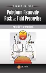 9781439876367-1439876363-Petroleum Reservoir Rock and Fluid Properties