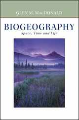 9780471241935-0471241938-Biogeography: Introduction to Space, Time, and Life