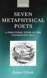 9780198117384-0198117388-Seven Metaphysical Poets: A Structural Study of the Unchanging Self