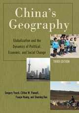 9781442252561-1442252561-China's Geography: Globalization and the Dynamics of Political, Economic, and Social Change (Changing Regions in a Global Context: New Perspectives in Regional Geography Series)