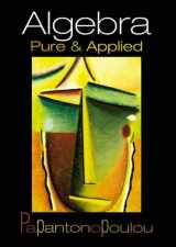 9780130882547-0130882542-Algebra: Pure and Applied