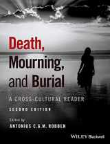 9781119151746-1119151740-Death, Mourning, and Burial: A Cross-Cultural Reader