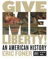 9780393418187-0393418189-Give Me Liberty!: An American History (Brief Sixth Edition) (Vol. 1)