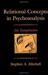 9780674754119-0674754115-Relational Concepts in Psychoanalysis: An Integration