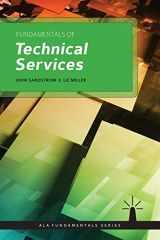 9781555709662-1555709664-Fundamentals of Technical Services (Ala Fundamentals)