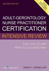 9780826134264-0826134262-Adult-Gerontology Nurse Practitioner Certification Intensive Review: Fast Facts and Practice Questions