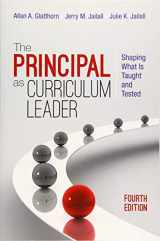 9781483353111-1483353117-The Principal as Curriculum Leader: Shaping What Is Taught and Tested