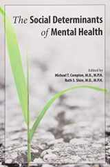 9781585624775-1585624772-The Social Determinants of Mental Health