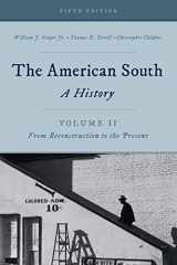 9781442262317-1442262311-The American South: A History (Volume 2, From Reconstruction to the Present)