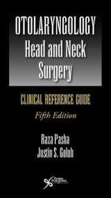 9781944883393-1944883398-Otolaryngology-Head and Neck Surgery: Clinical Reference Guide, Fifth Edition