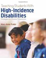 9781483390598-1483390594-Teaching Students With High-Incidence Disabilities: Strategies for Diverse Classrooms