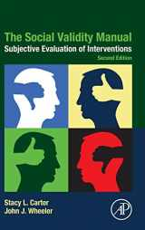 9780128160046-0128160047-The Social Validity Manual: Subjective Evaluation of Interventions