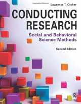 9781936523191-1936523191-Conducting Research: Social and Behavioral Science Methods