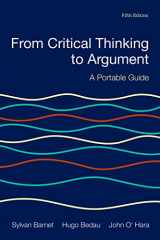 9781319035440-1319035442-From Critical Thinking to Argument: A Portable Guide
