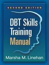 9781462516995-1462516998-DBT Skills Training Manual, Second Edition