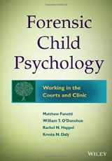 9781118273203-1118273206-Forensic Child Psychology: Working in the Courts and Clinic