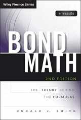 9781118866320-1118866320-Bond Math, + Website: The Theory Behind the Formulas (Wiley Finance)